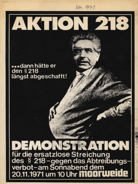 """Aktion 218"": Call for Demonstration against §218, November 1971 (FMT Shelf Mark: FB.05.007)"
